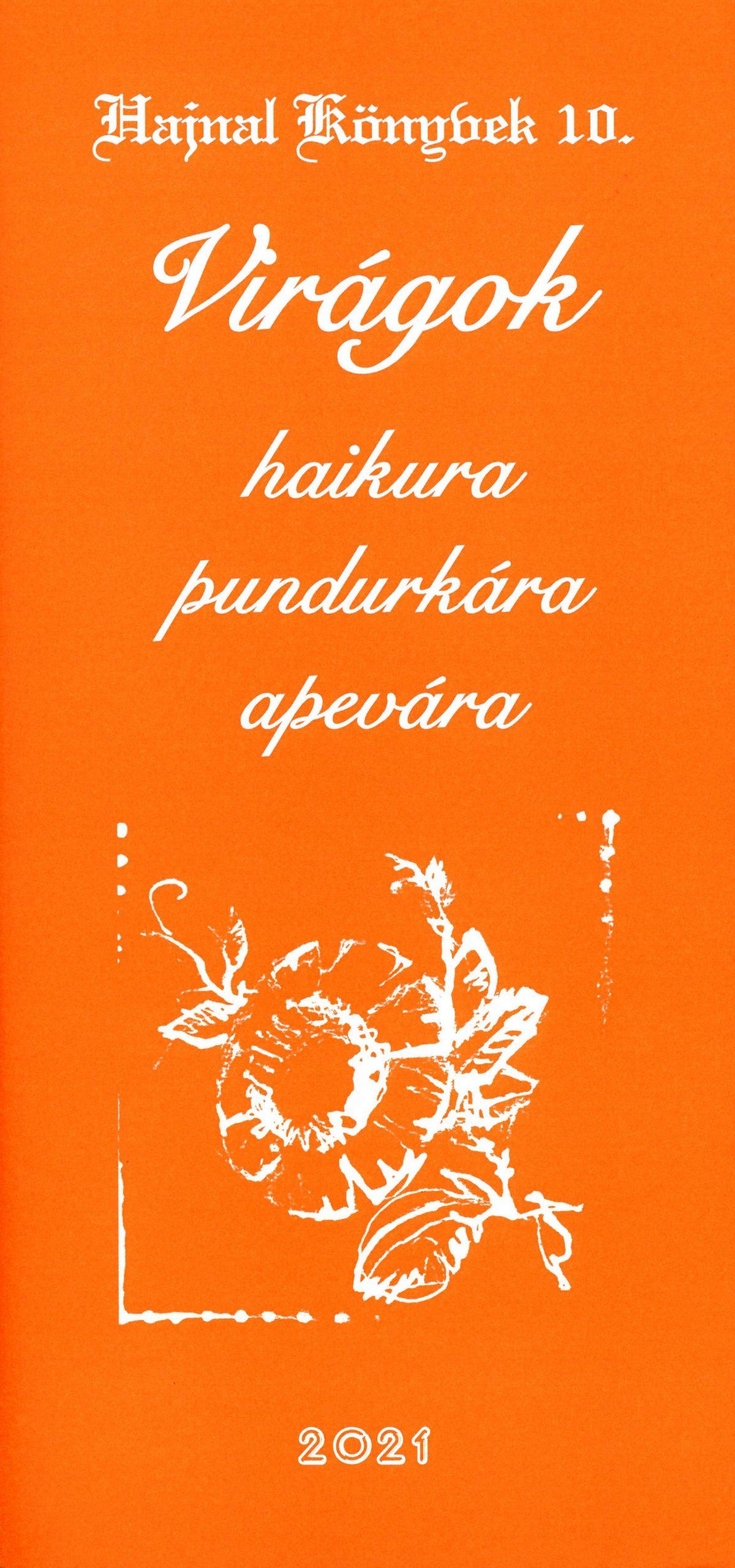 Virágok haikura, pundurkára, apevára